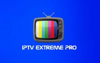 Configurer votre Abonnement IPTV sur IPTV Extreme PRO