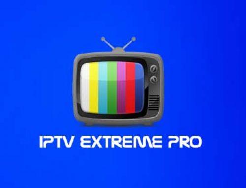 Comment Configurer votre IPTV sur IPTV Extreme?